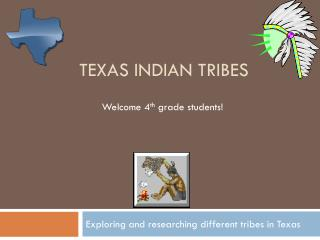 Texas Indian tribes