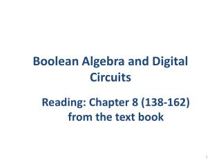 Boolean Algebra and Digital Circuits