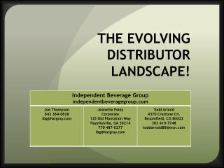 THE EVOLVING DISTRIBUTOR LANDSCAPE!