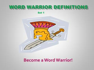 Word Warrior definitions