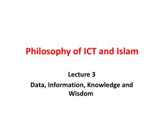 Philosophy of ICT and Islam