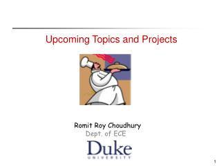Upcoming Topics and Projects