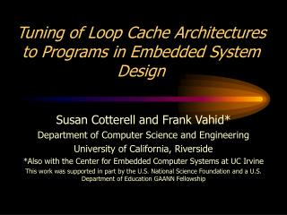 Tuning of Loop Cache Architectures to Programs in Embedded System Design