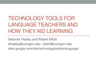 TECHNOLOGY TOOLS FOR LANGUAGE TEACHERS AND HOW THEY AID LEARNING