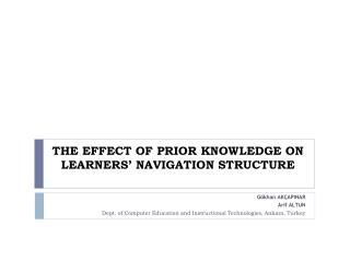 THE EFFECT OF PRIOR KNOWLEDGE ON LEARNERS  NAVIGATION STRUCTURE