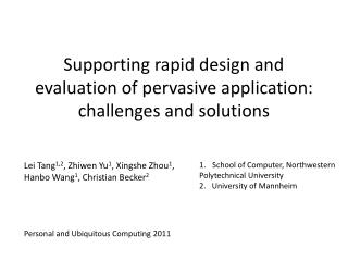Supporting rapid design and evaluation of pervasive application: challenges and solutions