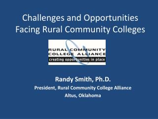 Challenges and Opportunities Facing Rural Community Colleges