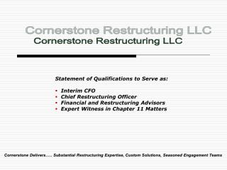 Statement of Qualifications to Serve as: Interim CFO Chief Restructuring Officer