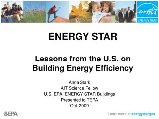 ENERGY STAR  Lessons from the U.S. on  Building Energy Efficiency