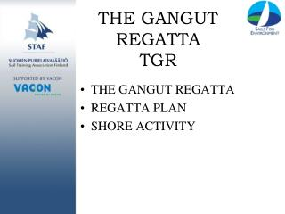 THE GANGUT REGATTA TGR