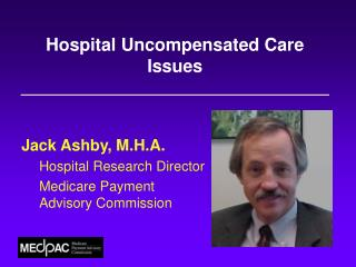 Hospital Uncompensated Care Issues