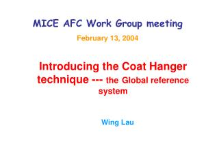 MICE AFC Work Group meeting February 13, 2004
