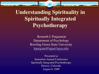 Understanding Spirituality in Spiritually Integrated Psychotherapy