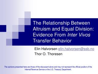 The Relationship Between Altruism and Equal Division: Evidence From  Inter Vivos  Transfer Behavior