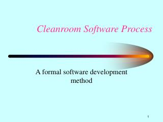 Cleanroom Software Process