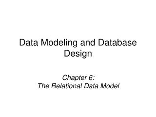 Chapter 6: The Relational Data Model