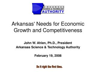 Arkansas' Needs for Economic Growth and Competitiveness
