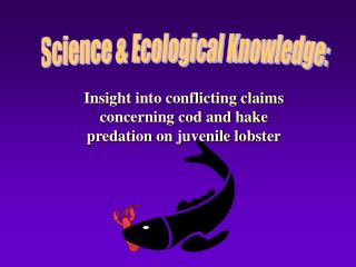Science & Ecological Knowledge:
