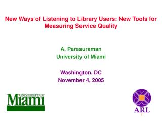 New Ways of Listening to Library Users: New Tools for Measuring Service Quality