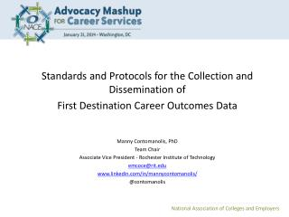 Standards and Protocols for the Collection and Dissemination of