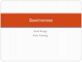 Bawlmerese