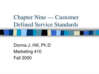 Chapter Nine --- Customer Defined Service Standards