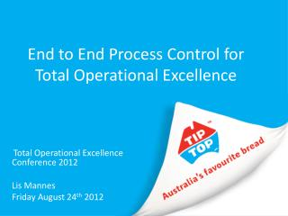 End to End Process Control for Total Operational Excellence