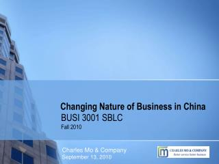 Changing Nature of Business in China