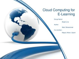 Cloud Computing for E-Learning