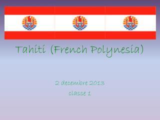 Tahiti (French Polynesia)