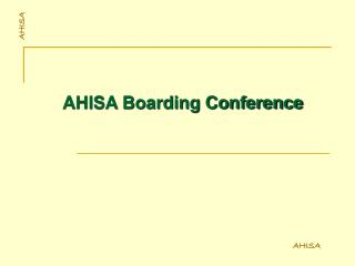 AHISA Boarding Conference