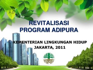 REVITALISASI  PROGRAM ADIPURA