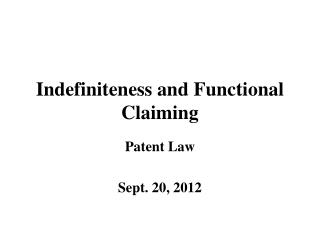 Indefiniteness and Functional Claiming
