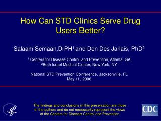 How Can STD Clinics Serve Drug Users Better?