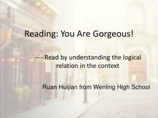 Reading: You Are Gorgeous!