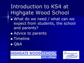 Introduction to KS4 at Highgate Wood School