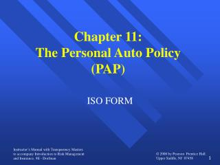Chapter 11: The Personal Auto Policy (PAP)