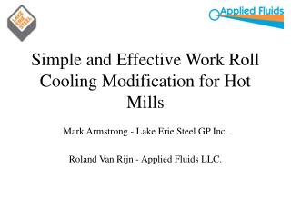 Simple and Effective Work Roll Cooling Modification for Hot Mills