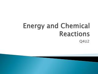 Energy and Chemical Reactions