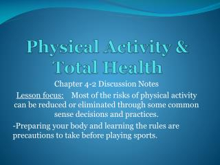 Physical Activity & Total Health