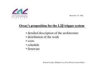 Orsay's proposition for the L2   trigger system