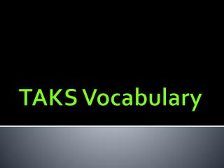 TAKS Vocabulary