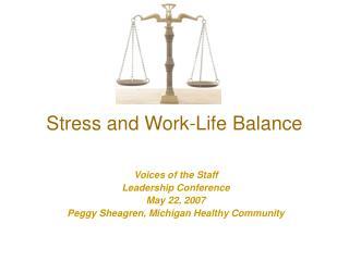 Stress and Work-Life Balance