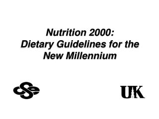 Nutrition 2000: Dietary Guidelines for the New Millennium