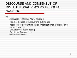 DISCOURSE AND CONSENSUS OF INSTITUTIONAL PLAYERS IN SOCIAL HOUSING