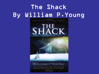 The Shack By William P.Young