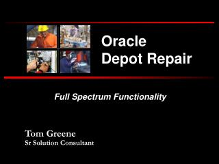 Oracle Depot Repair - Full spectrum functionality for RMA or ...