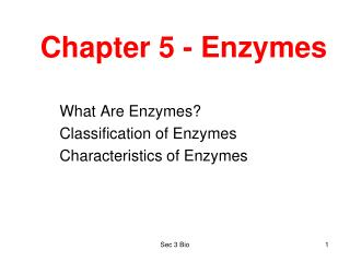 Chapter 5 - Enzymes