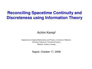 Reconciling Spacetime Continuity and Discreteness using Information Theory