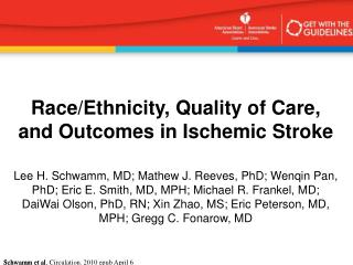 Race/Ethnicity, Quality of Care, and Outcomes in Ischemic Stroke